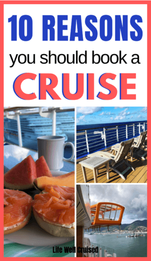 10 reasons you should book a cruise