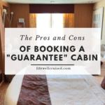 pros and cons of booking a guarantee stateroom