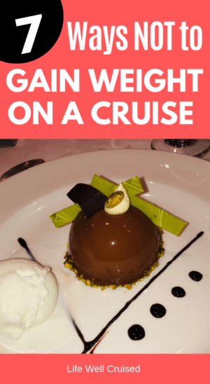 7 ways not to gain weight on a cruise