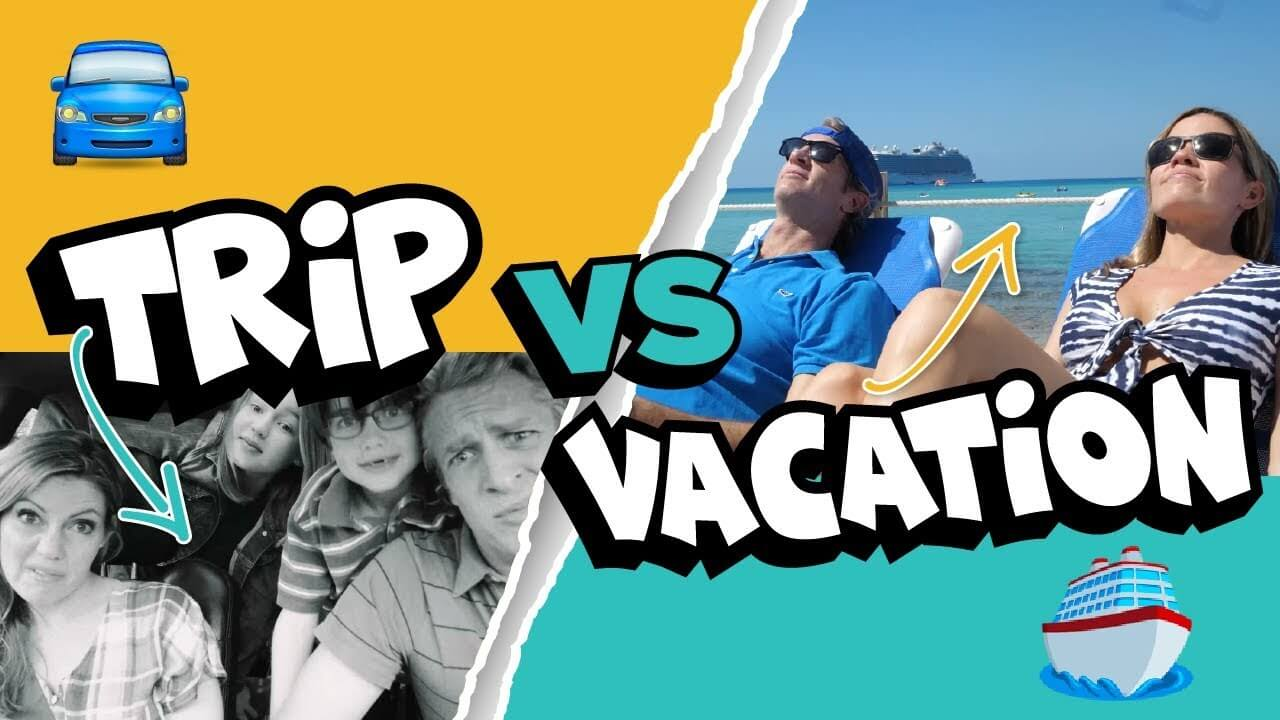 trip vs vacation - Princess Cruises and Holderness Family