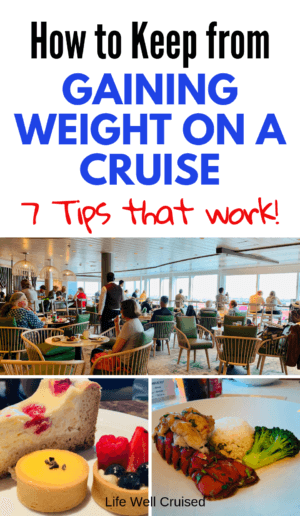 how to keep from gaining weight on a cruise
