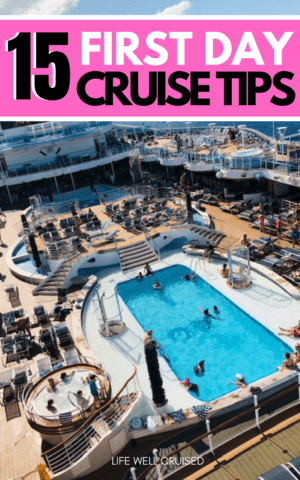 15 First Day Cruise Tips