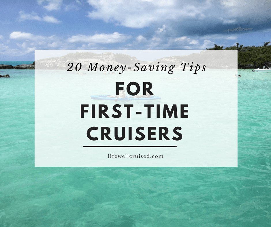 money saviing tips for first time cruisers