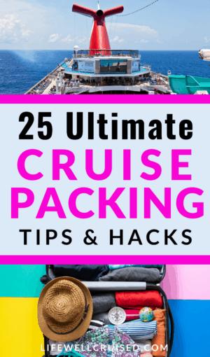 25 Ultimate Cruise Packing Tips & Hacks