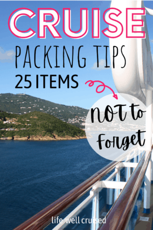 Cruise Packing Tips 25 Items Not to Forget