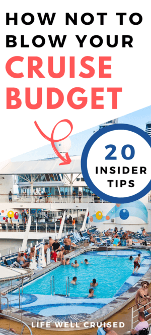 How not to blow your cruise budget 20 tips PIN
