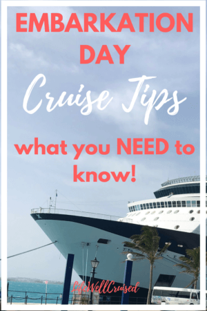embarkation day cruise tips