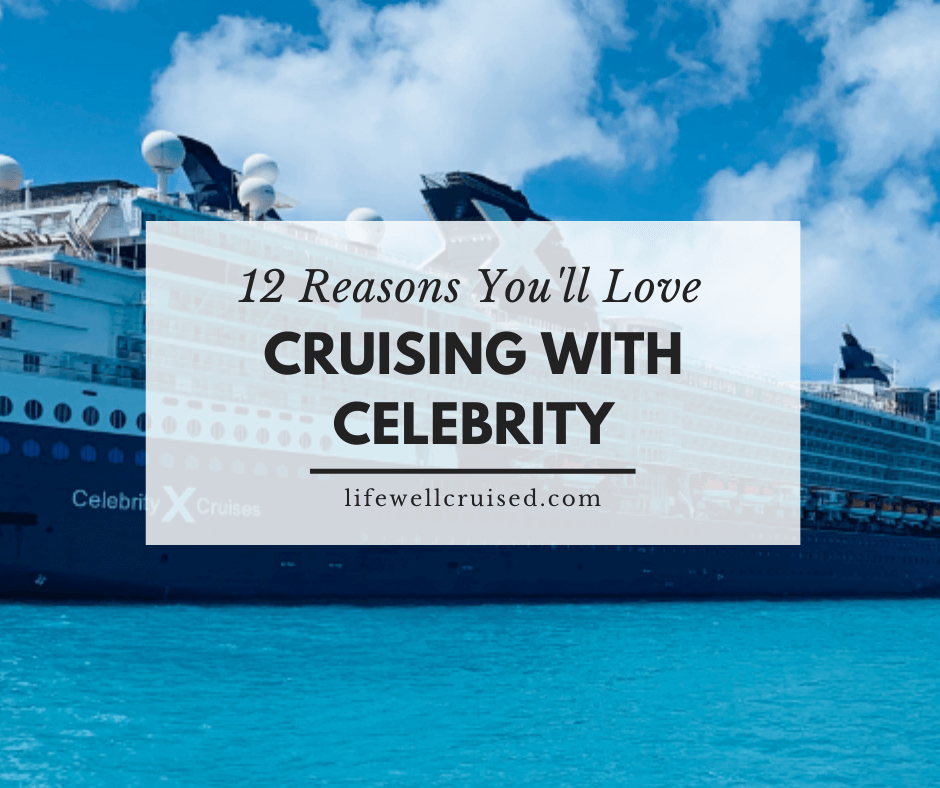 12 Reasons You'll Love Cruising with Celebrity