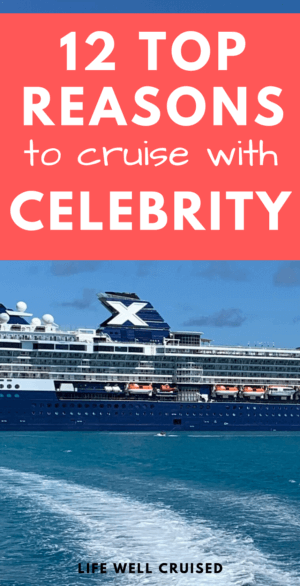 12 TOP REASONS TO CRUISE WITH CELEBRITY Pin image