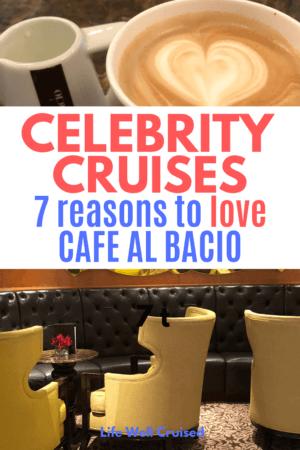 cafe al bacio celebrity cruises