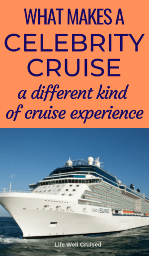 what makes a celebrity cruise a differet kind of cruise experience