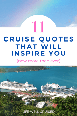 11 Cruise Quotes That Will Inspire You (now more than ever