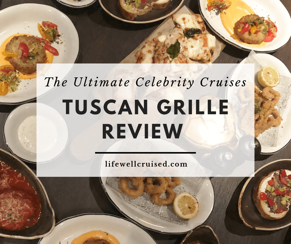 Celebrity Tuscan Grille Review