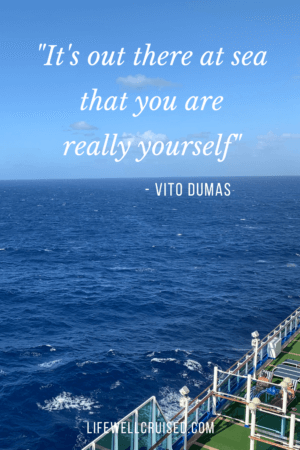 It's out there at sea that you are really yourself