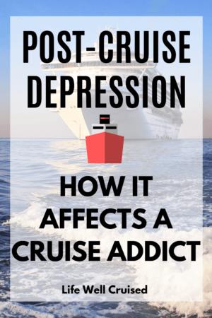 post cruise depression pinterest image