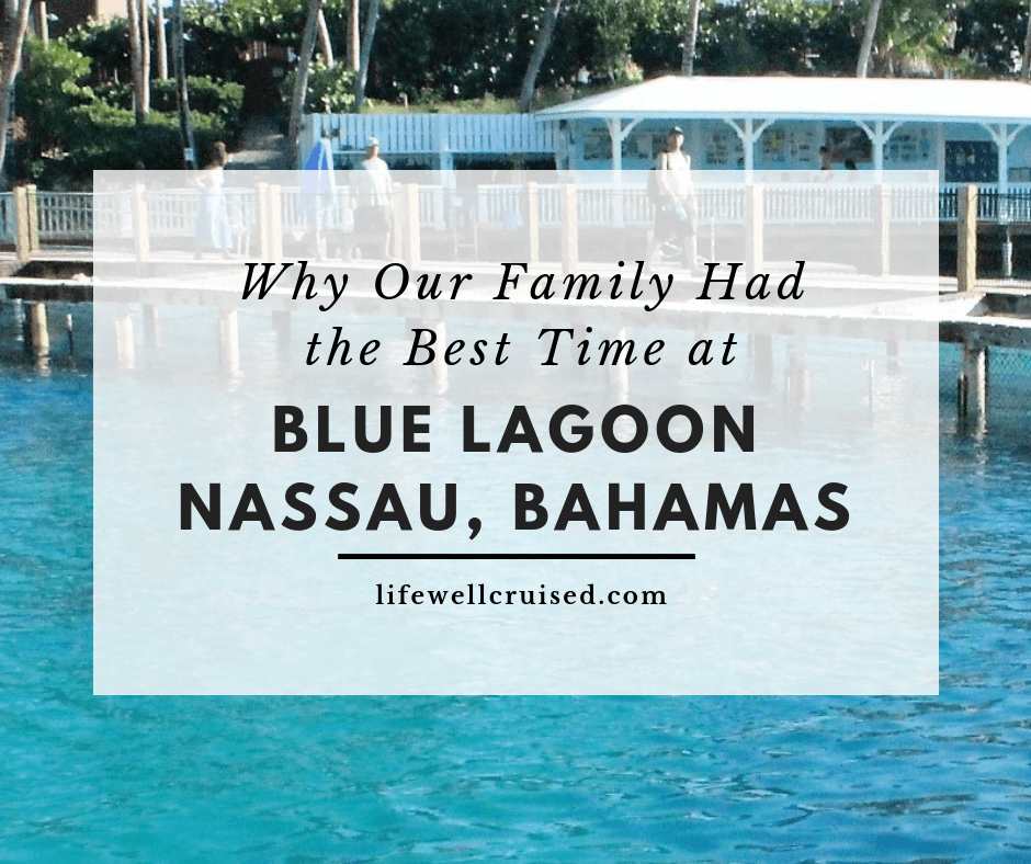 Why Our Family Had the Best Day at Blue Lagoon, Bahamas