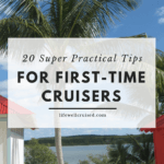 practical tips for first time cruisers