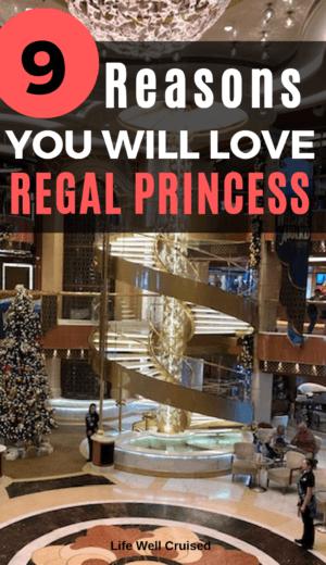 9 reasons you will love Regal Princess