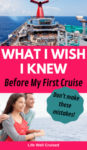 What I wish I knew before my first cruise