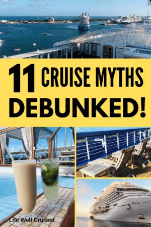 11 cruise myths debunked
