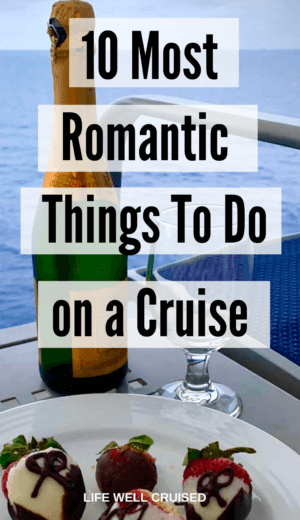 10 Most Romantic Things To Do on a Cruise