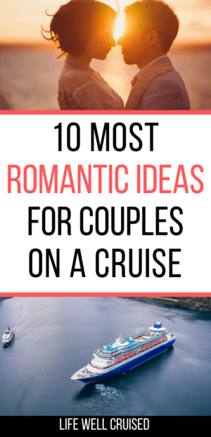 10 most romantic ideas for couples on a cruise