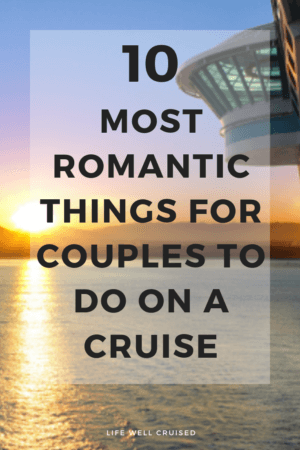 10 romatic things for couples to do on a cruise