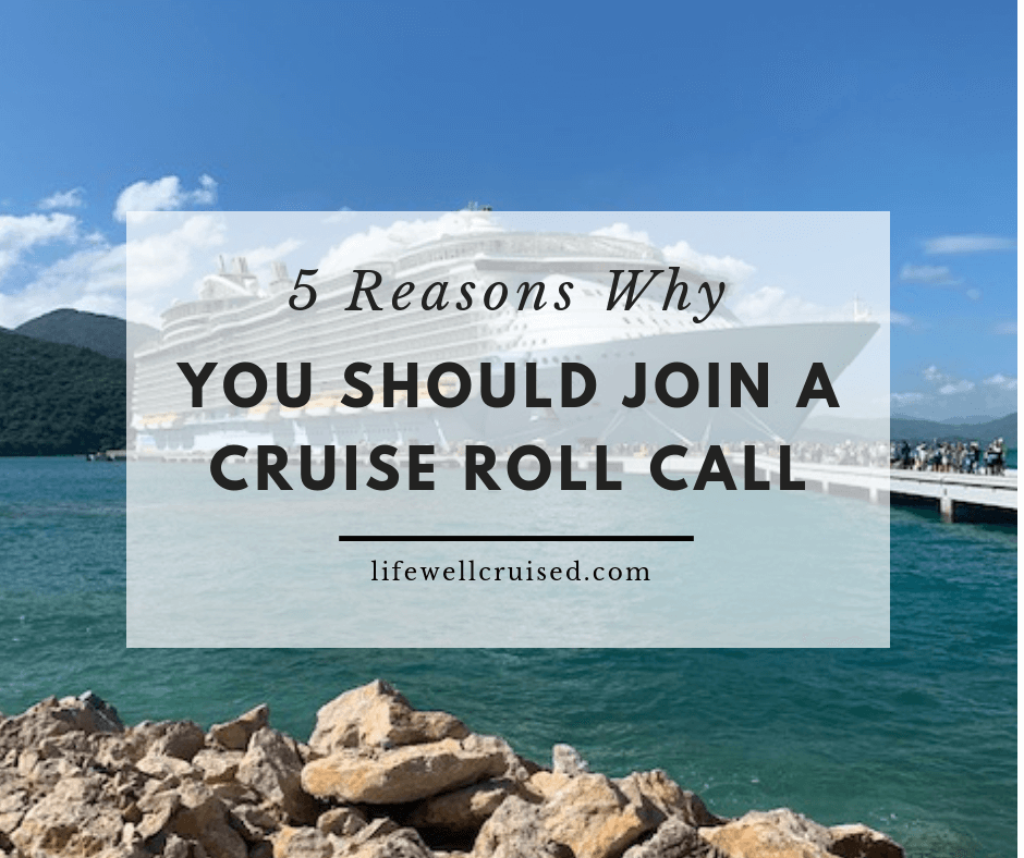 5 Reasons Why You Should Join a Cruise Roll Call
