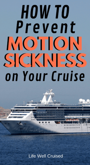 How to Prevent Motion Sickness on Your Cruise