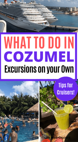 what to do in Cozumel on your own PIN image