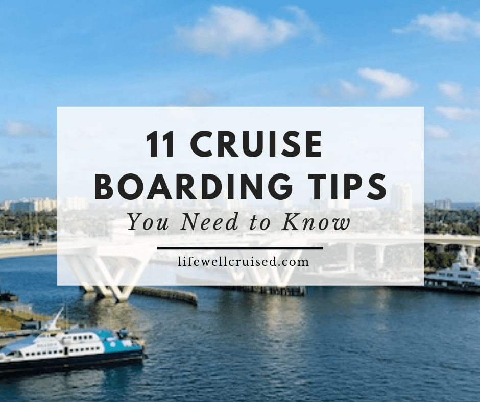 11 Cruise Boarding Tips You Need to Know