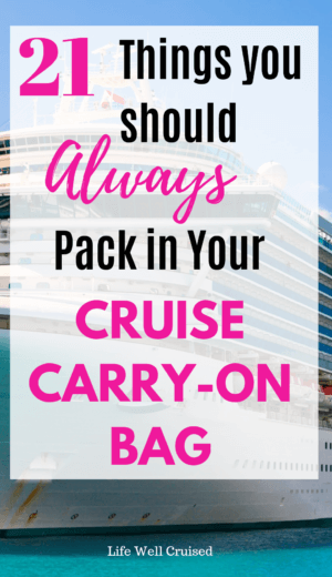 21 cruise carry on bag items