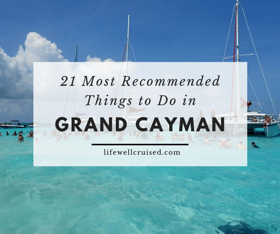 21 Most Recommended Things to Do in Grand Cayman