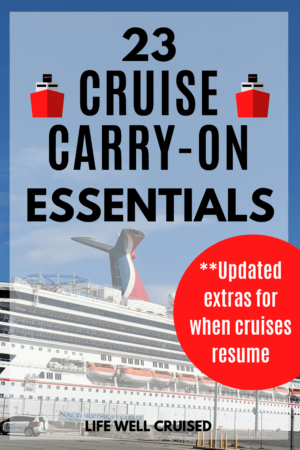 23 Cruise Carry on Essentials Updated PIN