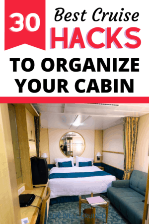30 Best Cruise Hacks to Organize Your Cabin