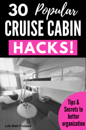 30 Cruise Cabin Hacks Tips