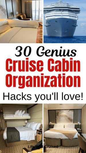 cruise cabin hacks and organization tips