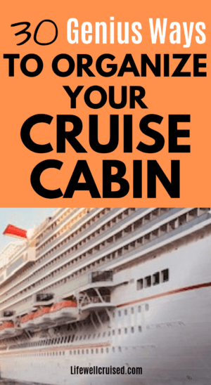30 genius ways to organize your cruise cabin