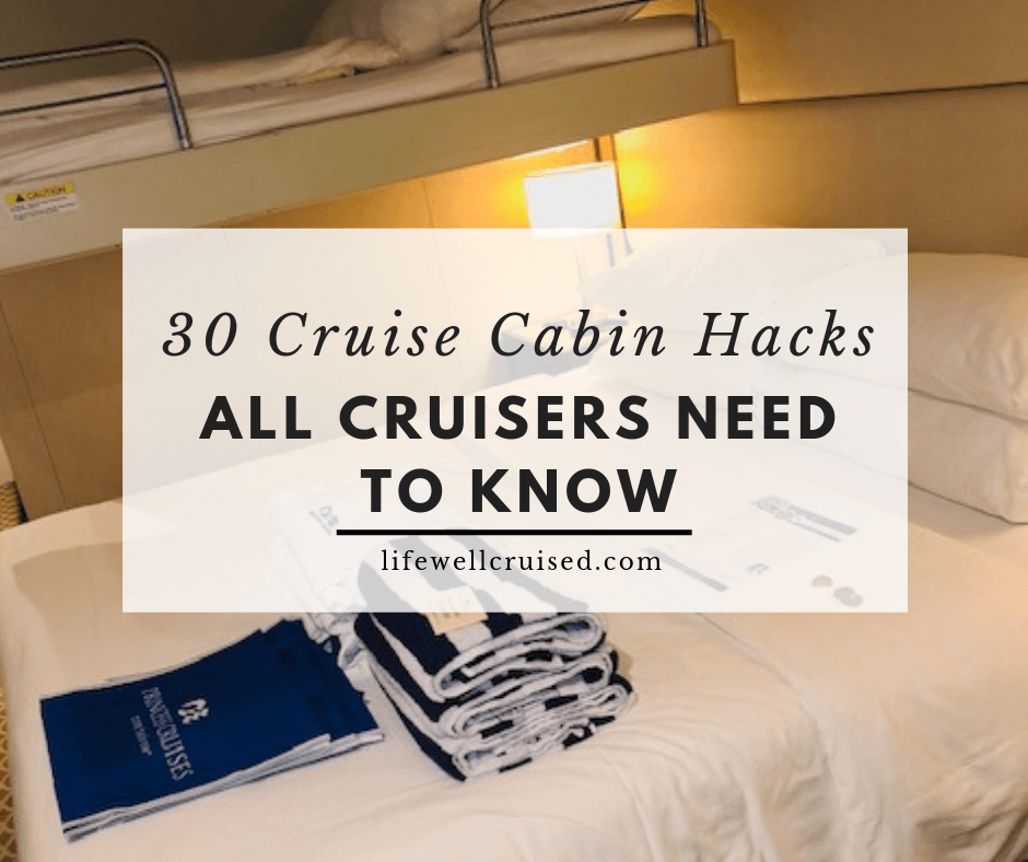 30 Cruise Cabin Hacks Every Cruiser Needs to Know