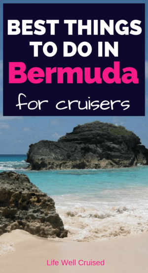 best things to do in bermuda for cruisers