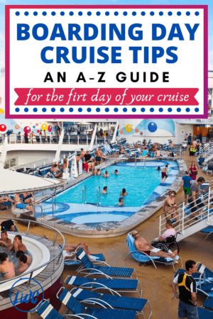 Boarding Day Cruise Tips an A-Z Guide PIN