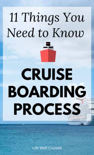 Cruise Boarding Process - 11 Things You Need to Know