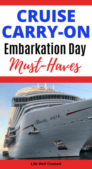 Cruise Carry-On Embarkation Day Must-Haves