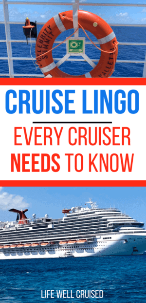 Cruise Lingo Every Cruiser Needs to Know