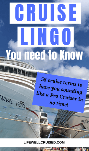 cruise lingo you must know