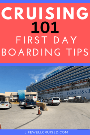 Cruising 101 - First Day Cruise Boarding Tips