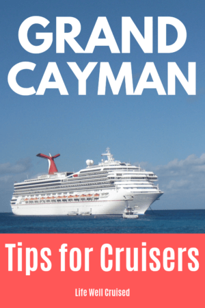 grand cayman cruise tips