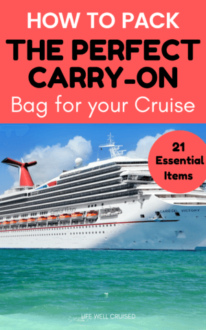 How to Pack the perfect carry on bag for your cruise