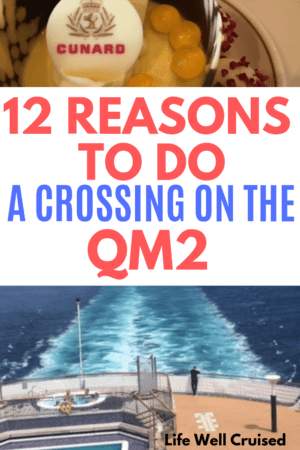 12 reasons to cruise on the queen mary 2