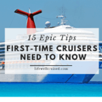 15 epic cruise tips first time cruisers need to know